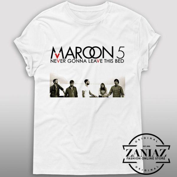 Tshirt Never Gonna Leave Bed Maroon 5 Tshirt Womens Tshirt Mens