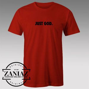 Tshirt Just God Just Do it