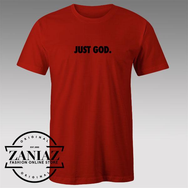 Tshirt Just God Just Do it