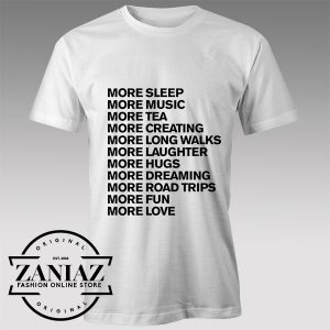 Tshirt More Life Style
