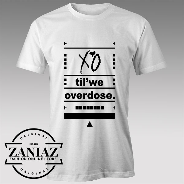 Tshirt The Weeknd XO Til We Overdose