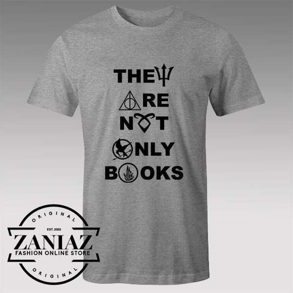 Tshirt They Are Not Only Books
