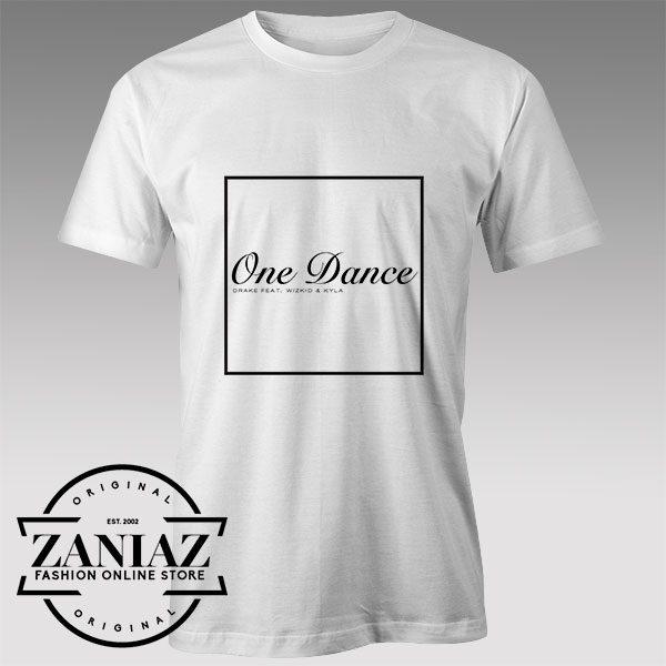 Buy Tshirt Drake One Dance Custom Tshirts Womens Tshirts Mens