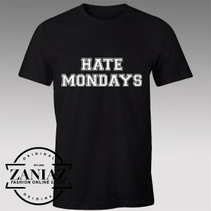 Buy Tshirt Hate Mondays Memes Tshirts Womens Tshirts Mens