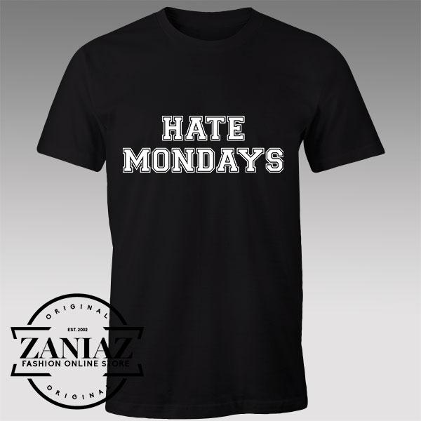 Buy Tshirt Hate Mondays Memes Tshirts Womens Tshirts Mens
