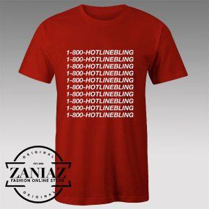 Buy Tshirt 1 800 Hotline bling Drake Tshirts Womens Tshirts Mens