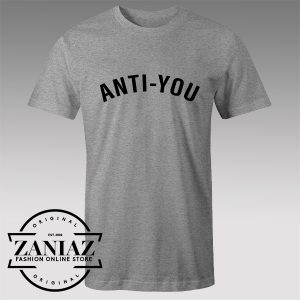 Buy Tshirt Anti You Custom Tshirts Womens Tshirts Mens