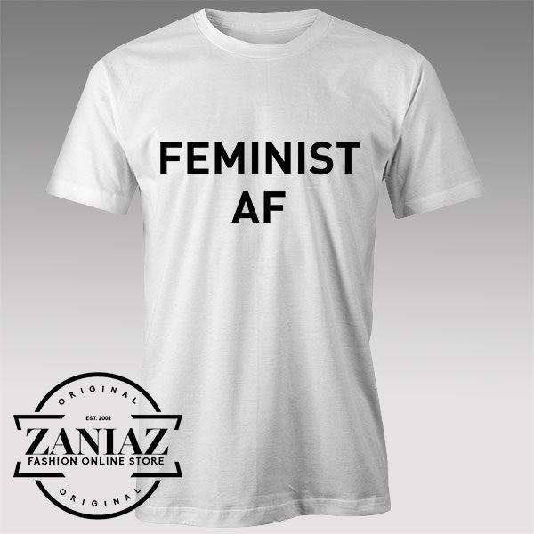 Tshirt Feminist Af Custom Tshirts Womens Tshirts Mens | ZANIAZ