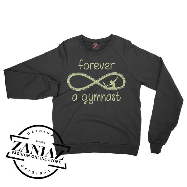 Sweatshirt Forever Gymnast Sweater Mens Womens Adult Size S-3XL