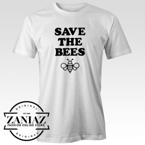Tshirt Save The Bees Custom Tees Womens and Mens Size S-3XL