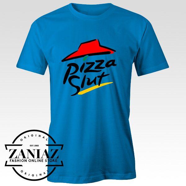 Buy Tshirt Pizza Slut Parody Pizza Hut Twhite Size S-3XL