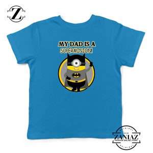 Buy Tshirt Kids My Dad is Super Minion