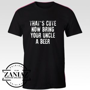 Buy Custom Tshirt Beer With Uncle