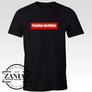 Buy Custom Tshirt Fashion Institute