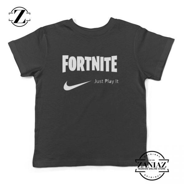 Buy FORTNITE Just Play It TShirt Kids