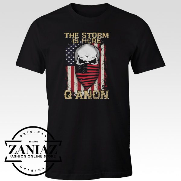 Buy Qanon Political Shirt The Storm Is Here