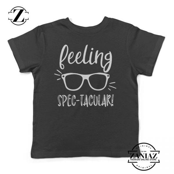 Buy Tshirt Kids Feeling Spec-Tacular!