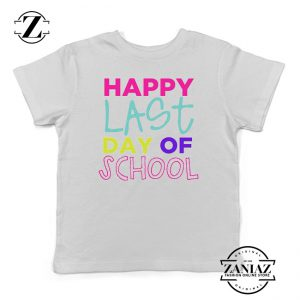 Buy Tshirt Kids Happy Last Day School