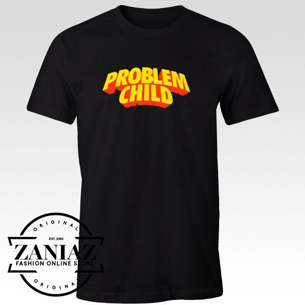 Buy Tshirt Problem Child Unisex