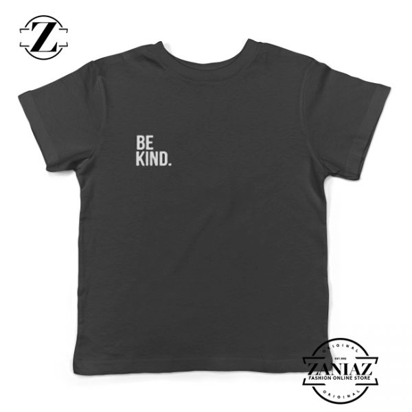 Custom Be Kind Shirt Unisex Kids