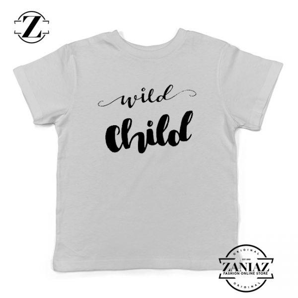 Custom Kids Tshirt Wild Child