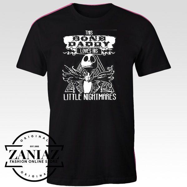 Custom Tshirt Bone Daddy Love His