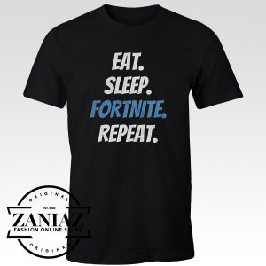 Eat Sleep FORTNITE Repeat T Shirt