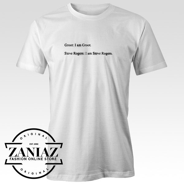Shirt Infinity War Groot and Steve Rogers quote