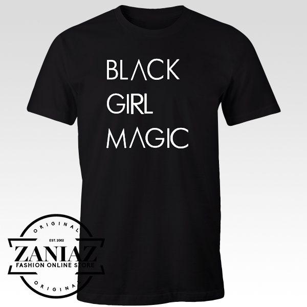 Tee Shirt black magic woman Black Girl Magic