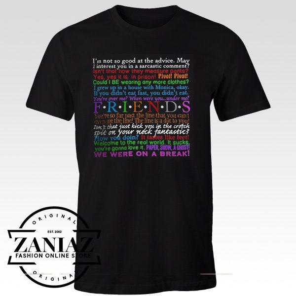 d9604216df4b Cheap Graphic Tshirt Friends tv Quotes Womens tshirt - Cheap Kids Clothes