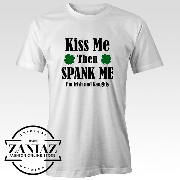 Cheap Shirt Irish and Naughty womens t-shirt Unisex Adult