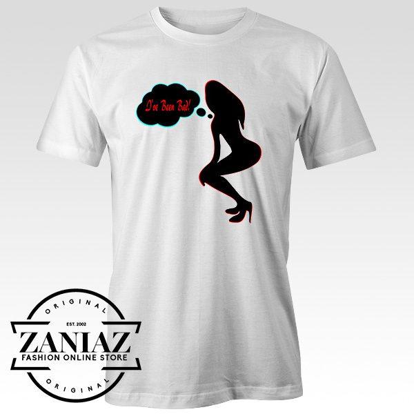 Cheap Shirt I've been Bad Sexy wasp Waisted Woman t-shirt