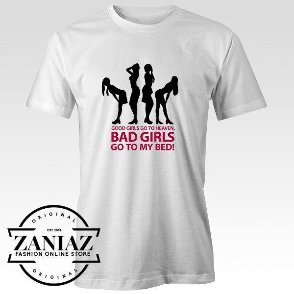 Cheap Tee Shirt Bad Girls 2 My Bed 1- 2c Mens t-shirt