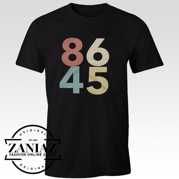 Cheap Tshirt 86 45 Shirt Funny Impeach Tshirt Anti Trump