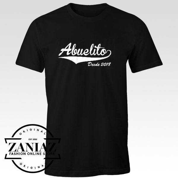 Cheap Tshirt Abuelito Desde 2018 Shirt Grandfather Tee Shirt