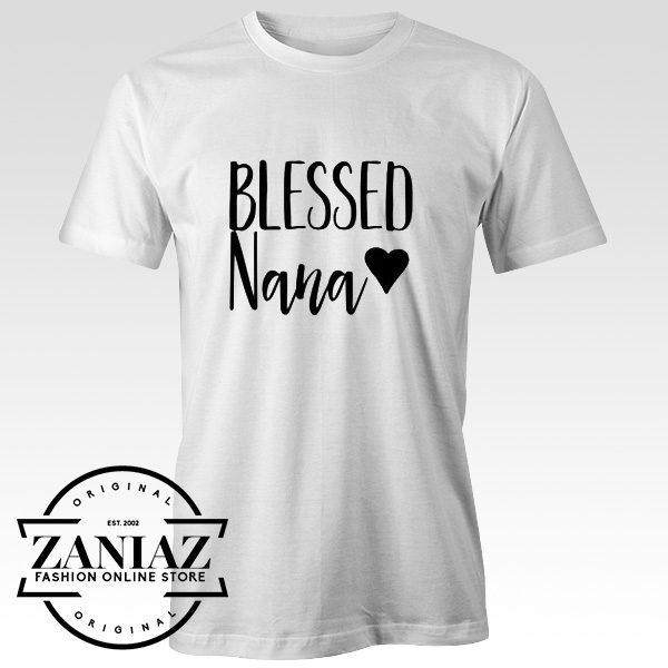 Cheap Tshirt Blessed Nana Shirt Grandma Shirt