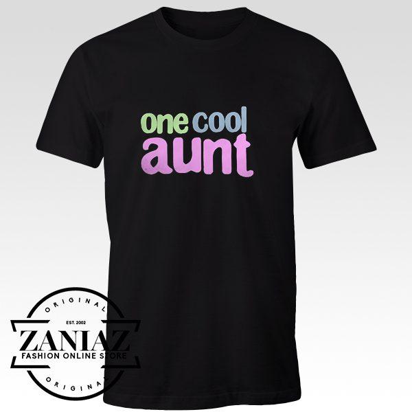 Cheap Tshirt One Cool Aunt Womens tshirt