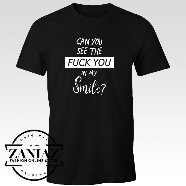 Cheap Tshirt See My Smile Sarcasm Nice Quote Men t-shirt