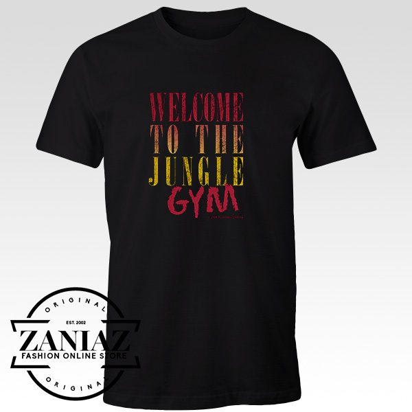 Cheap Tshirt Welcome to the Jungle Gym Guns N' Roses fans