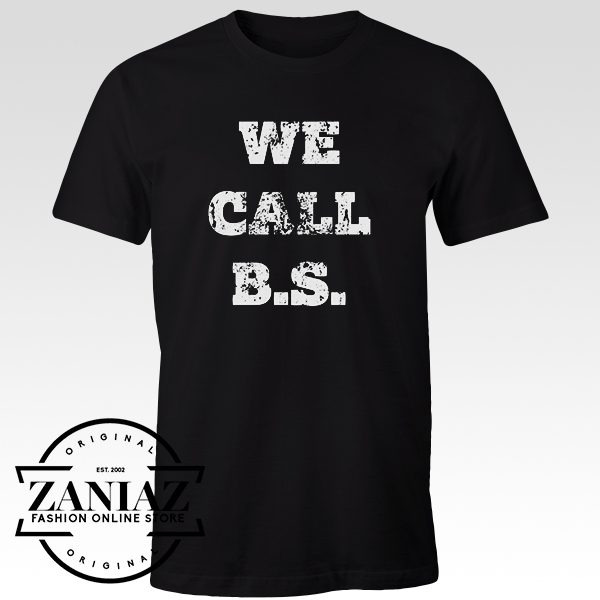 Custom Cheap Shirt We Call BS Gun Control Womens t-shirt