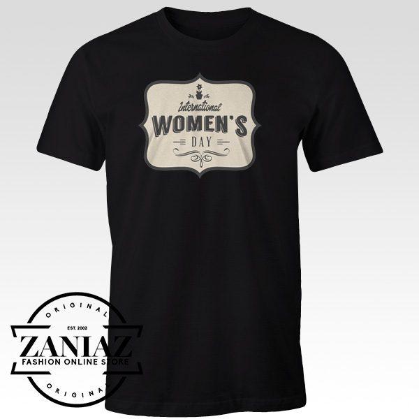 Buy Cheap Tees Shirt International Women's Day t-Shirt