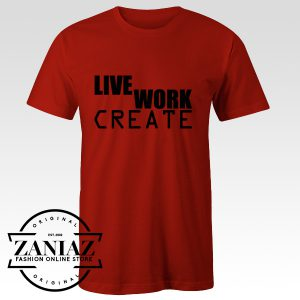 Buy Live Work Create Character of American T-Shirt