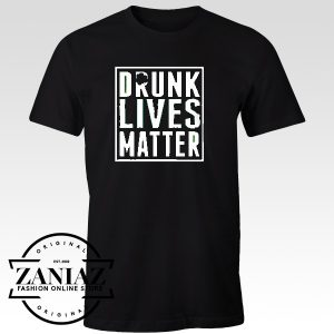 Cheap Tees Shirt Patrick's Day Drunk Lives Matter t-Shirt