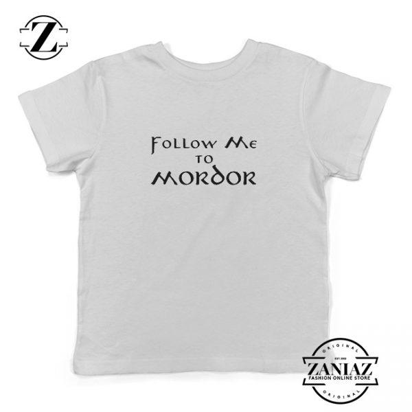 Tee Shirt Kids Follow Me To Mordor Funny T-Shirt