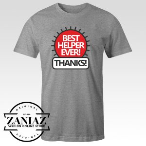 Best Helper Ever Quote Tshirt Thanksgiving Tee