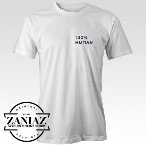Buy Cheap 100% Human T-shirt Gift Tee Shirt