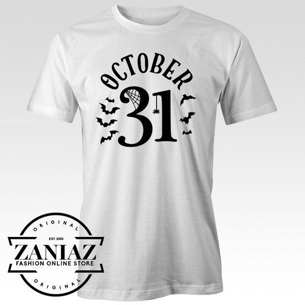 Buy Cheap October 31 Tshirt Halloween Tee Shirt