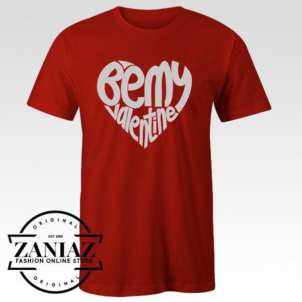 Buy Gift Tee Shirt Be My Valentine Womens T-shirt