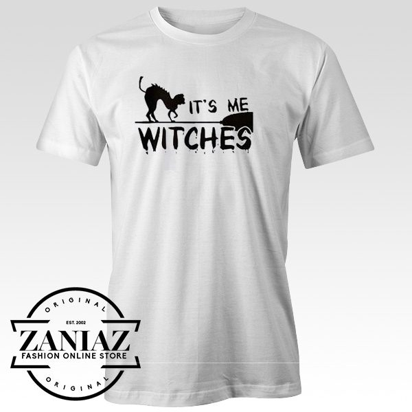Buy Quote Shirt It's Me Witches Halloween Tshirt