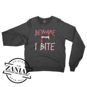 Buy Sweatshirt Halloween BEWARE I BITE Crewneck Size S-3XL